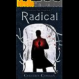 Radical (Clandestine Magic Book 2)