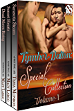 Tymber Dalton's Special Collection, Volume 1 [Box Set 35] (Siren Publishing Menage Everlasting)