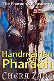 Handmaiden of the Pharaoh (The Pharaoh's Pleasure Book 1)