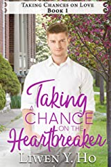 Taking a Chance on the Heartbreaker: A Christian Contemporary Romance (Taking Chances on Love Series Book 1)