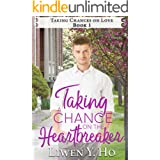 Taking a Chance on the Heartbreaker: A Christian Contemporary Romance (Taking Chances on Love Book 1)