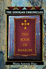 The Book of Sharon (The Dinorah Chronicles 2) Kindle Edition