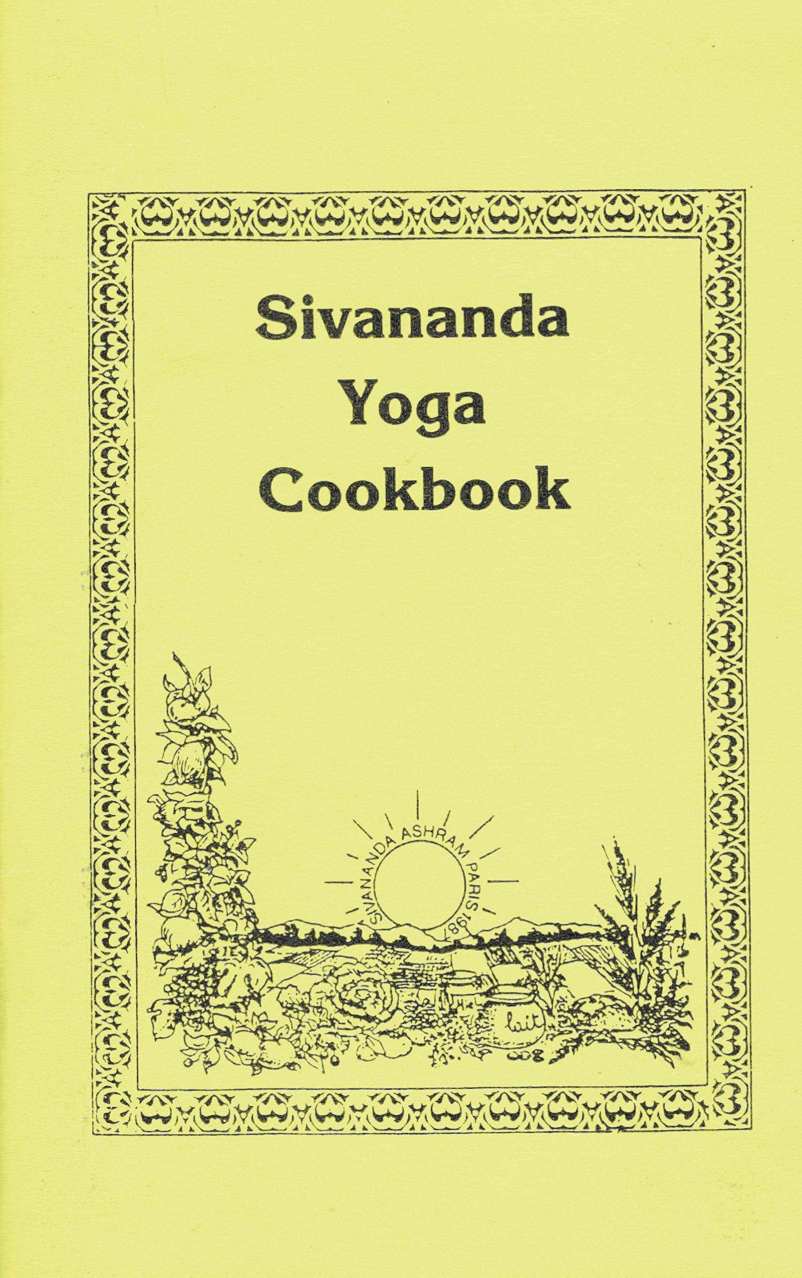 Sivananda Yoga Cookbook: Uma, Angelo Elefante: Amazon.com: Books