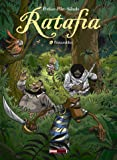 Ratafia - Tome 06: Fitzcarraldies