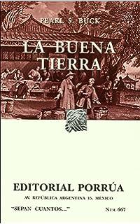 La buena tierra (Spanish Edition)