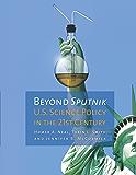 Beyond Sputnik: U.S. Science Policy in the Twenty-First Century