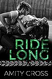 Ride Long (Fortitude MC Book 2)