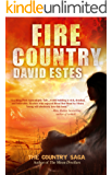 Fire Country: A Scifi Dystopian Thriller (The Country Saga Book 1)