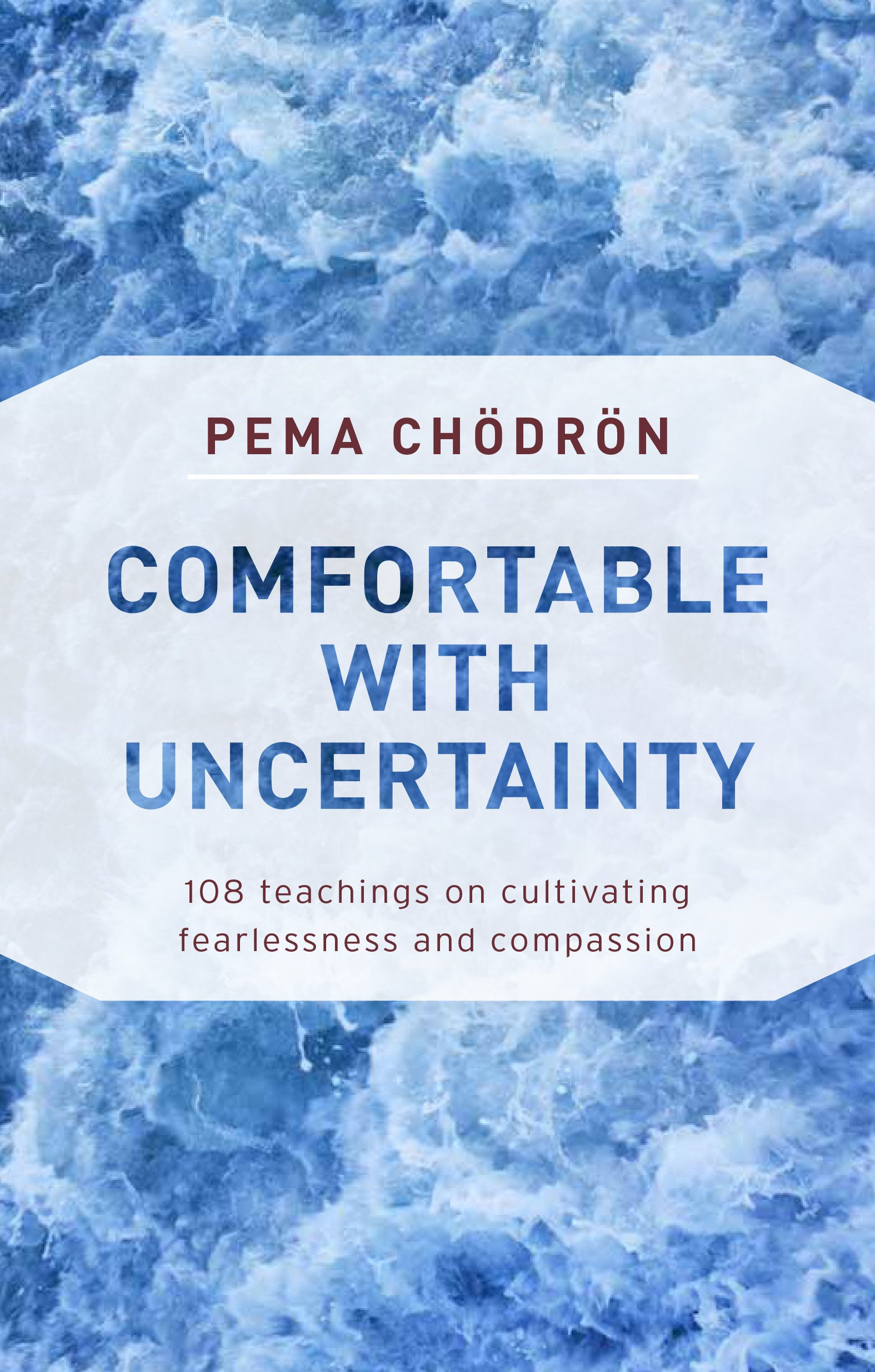 Comfortable Uncertainty Cultivating Fearlessness Compassion product image