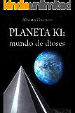 Planeta Ki: Mundo de dioses