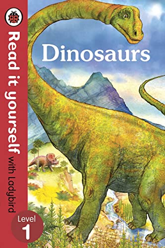 Read It Yourself with Ladybird Dinosaurs (Read It Yourself Level 1)