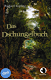 Das Dschungelbuch (ApeBook Classics (ABC))