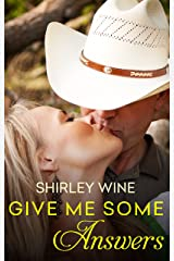 Give Me Some ANSWers Kindle Edition