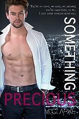 Something Precious  (Book 2 of Something Amazing) (Something Great 5) Kindle Edition