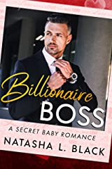Billionaire Boss: A Secret Baby Romance (Forbidden Lovers Book 1) Kindle Edition