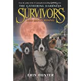 Survivors: The Gathering Darkness #4: Red Moon Rising