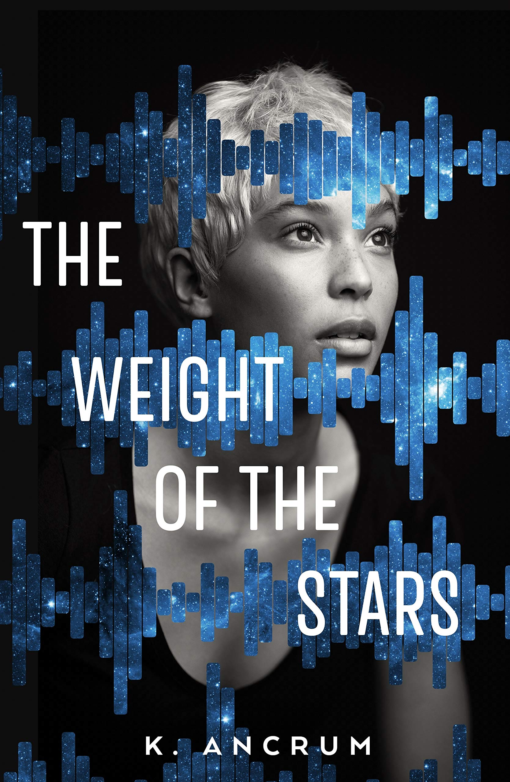 Amazon.com: The Weight of the Stars (9781250101631): Ancrum, K.: Books