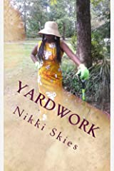 yardwork Kindle Edition