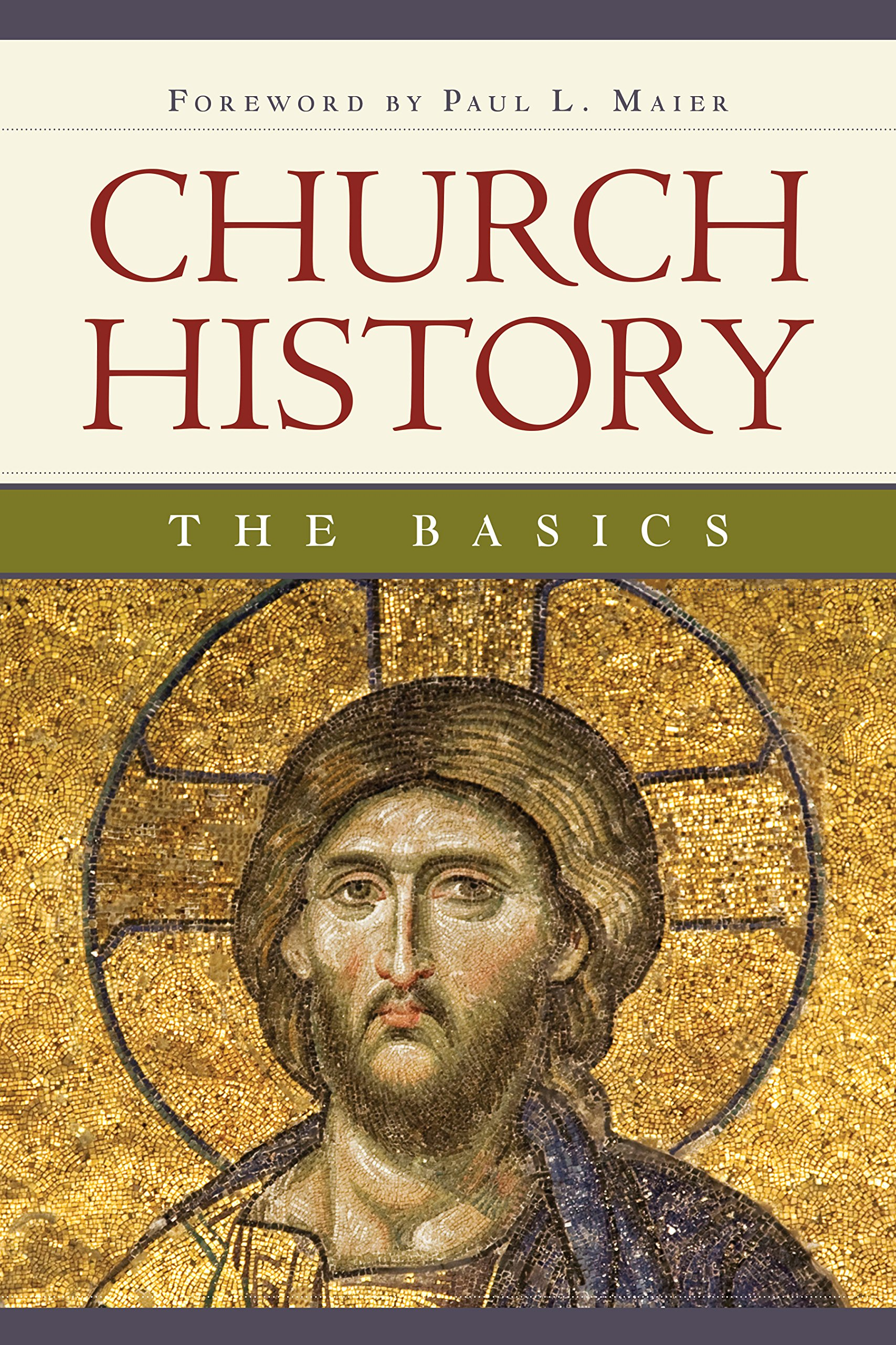 Church History: The Basics: Paul L Maier: 9780758652713: Amazon.com: Books