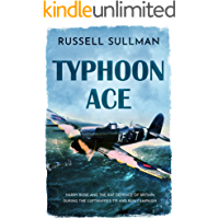 Typhoon Ace: The RAF Defence of Southern England (A Harry Rose Novel Book 3)