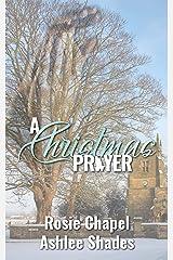 A Christmas Prayer Kindle Edition