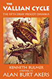 The Vallian Cycle: The fifth Dray Prescot omnibus (The Saga of Dray Prescot omnibus Book 5)
