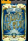 Cirque De Slay