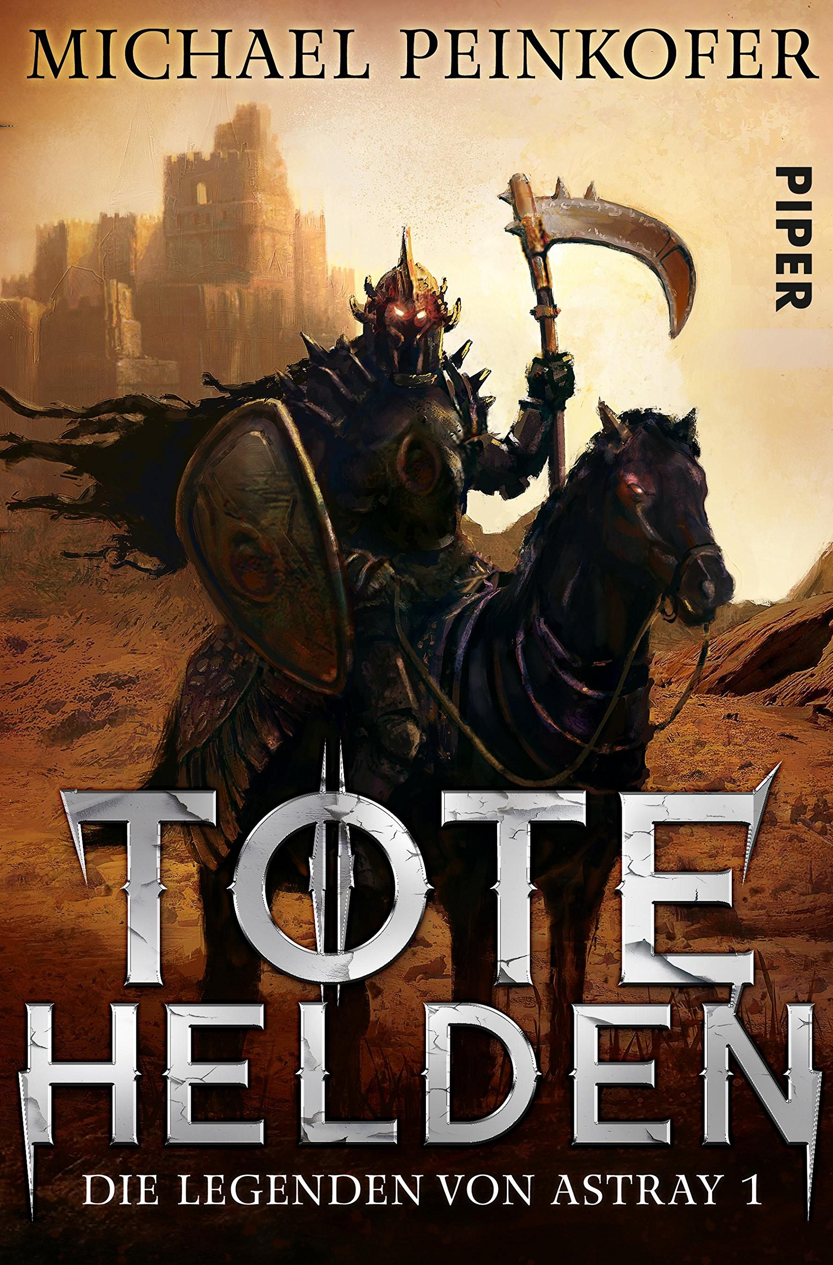 Tote Helden: Die Legenden von Astray 1