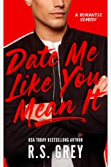 Date Me Like You Mean It (English Edition) Edición Kindle
