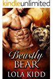 Beastly Bear (Shifter Brides Everafter Book 2)