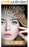 Romance: Learning to Love: Clean & Wholesome Romance