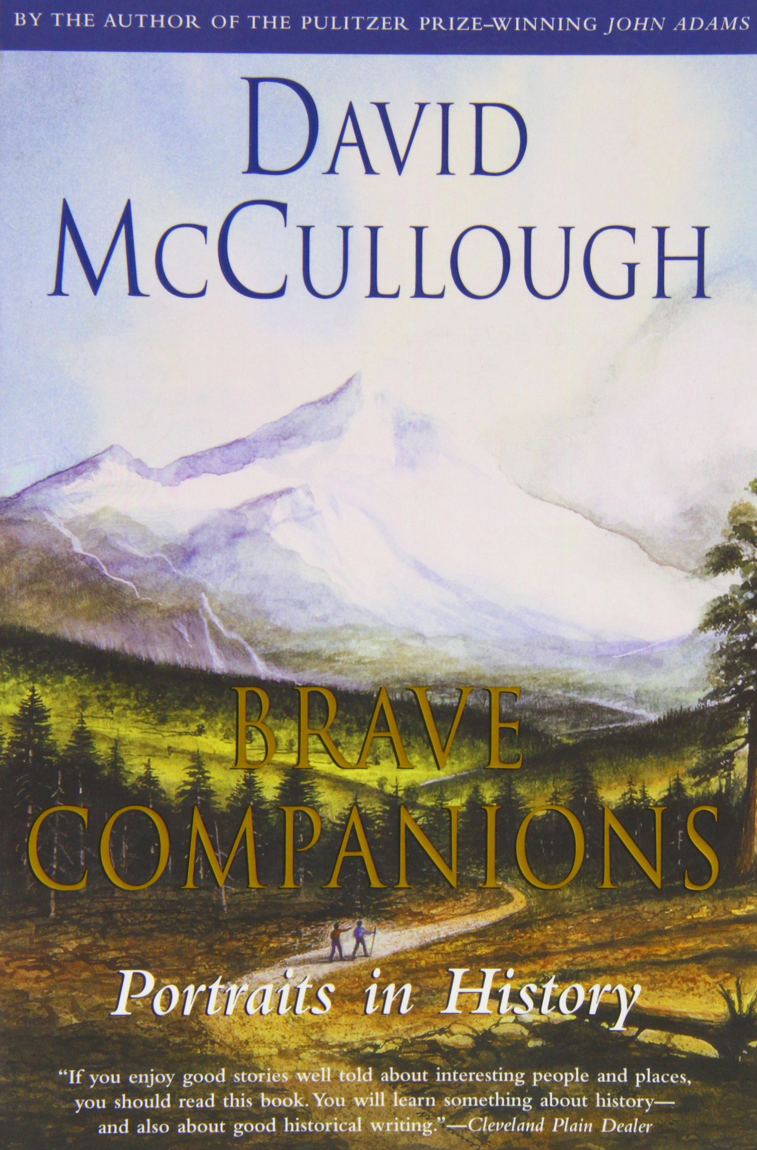 Bravepanions: Portraits In History: David Mccullough: 9780671792763:  Amazon: Books