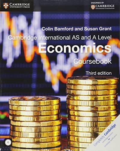 Cambridge International AS and A Level Economics Coursebook with CD-ROM (Cambridge International Examinations)