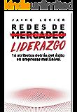 Redes de Liderazgo: 14 atributos detrás del éxito en empresas multinivel (Spanish Edition)