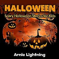 Halloween: Scary Halloween Short Stories for Kids