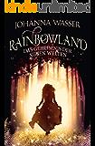 Rainbowland - Das Geheimnis der sieben Welten: Band 1