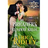 The Brigadier's Runaway Bride: A Regency Romance (Dukes of War Book 5)