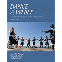 Dance a While: A Handbook for Folk, Square, Contra, and Social Dance book cover