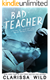 Bad Teacher (Unprofessional Bad Boys Book 1)