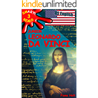 Children's Educational Book: Junior Leonardo da Vinci The Art Science and Inventions of this Great Genius. Age 7 8 9 10 year-olds. [US English] (SMART READS for Kids (Information Book) Book 3)