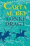 Carta Al Rey (Las Tres Edades)