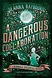 A Dangerous Collaboration: 4
