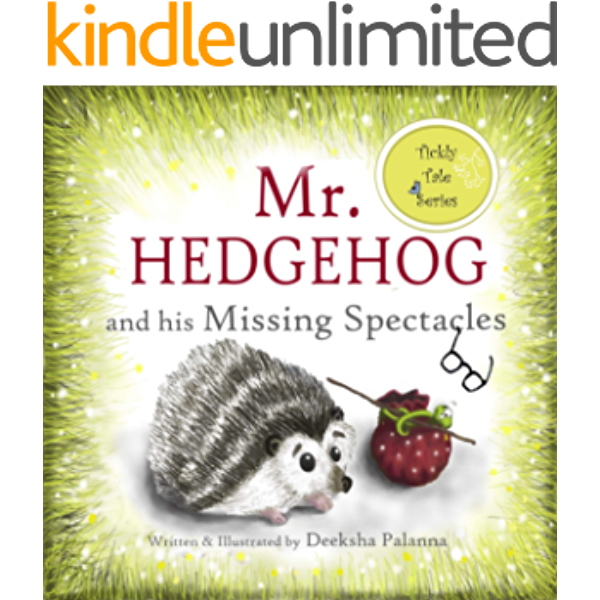 Mr Hedgehog And His Missing Spectacles A Tale Of Friendship Tickly Tales Series Book 1 Kindle Edition By Palanna Deeksha Children Kindle Ebooks Amazon Com