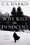 Why Kill the Innocent (Sebastian St. Cyr Mystery Book 13)