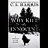 Why Kill the Innocent (Sebastian St. Cyr Mystery)