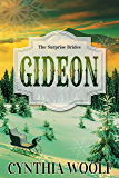 Gideon (The Surprise Brides)