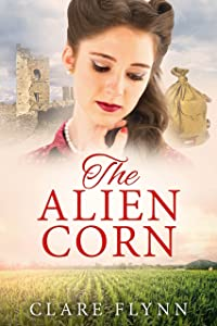 The Alien Corn (The Canadians Book 2)