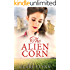 The Alien Corn (Tha Canadians Book 2)