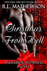 Christmas from Hell: A Neighbor From Hell Novel Kindle Edition