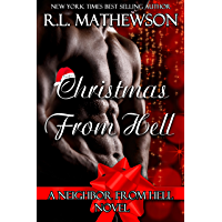 Christmas from Hell (Neighbor from Hell Book 7) (English Edition)